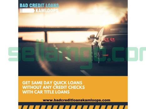 Why Car Title Loans in Kamloops BC is th...